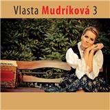Vlasta Mudríková - Vlasta Mudríková 3