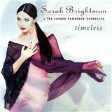 Sarah Brightman, The London Philharmonic Orchestra - Timeless