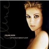 Céline Dion - Let's Talk About Love