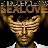 Enrique Iglesias - Sex And Love
