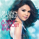 Selena Gomez & the Scene - A Year Without Rain