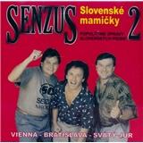 Senzus - Senzus 2 - Slovenské Mamičky
