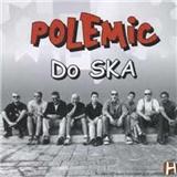 Polemic - Do Ska