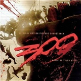 OST, Tyler Bates - 300 (Original Motion Picture Soundtrack)