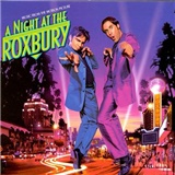 OST - A Night At the Roxbury (Music From the Motion Picture)