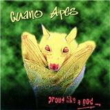 Guano Apes - Proud Like a God