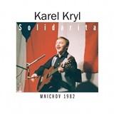Karel Kryl - Solidarita - Mnichov 1982