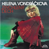 Helena Vondráčková - Zrychlený dech