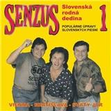 Senzus - Senzus 1 (Slovenská Rodná Dedina)