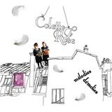 Colette et Rose - Mélodies Démolies