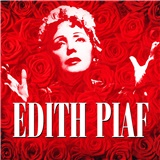 Edith Piaf - 100th Birthday Celebration