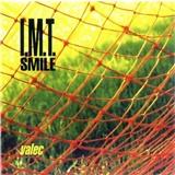 I.M.T. Smile - Valec