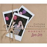 Zuzana Smatanová - Momenty 2003 - 2013