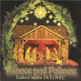 VAR - Ľudová hudba Duľovec - Vianoce pod Poľanou