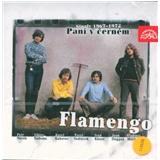 Flamengo - Paní v černém (Singly 1967 - 1972)