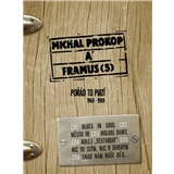 Michal Prokop & Framus Five - Porád to Platí 1968 - 1989