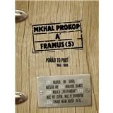 Michal Prokop & Framus Five - Porád to Platí 1968 - 1989