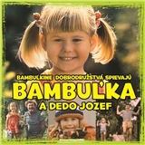 Bambuľkine dobrodružstvá - Bambuľka a dedo Jozef