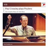 Paul Crossley - Paul Crossley Plays Poulenc - Complete Works for Piano