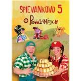Podhradská & Čanaky - Spievankovo 5 / O povolaniach