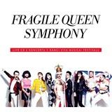 Fragile - Fragile Queen Symphony
