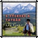 Ján Timko - Z východu k Tatrám