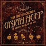 Uriah Heep - Your turn to remember: definitive anthology 1970-90