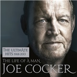 Joe Cocker - The Life Of A Man - The Ultimate Hits 1968 - 2013 (Essential Edition)