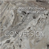 Erich Boboš Procházka - Conversion