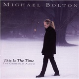Michael Bolton - This Is The Time - The Christmas