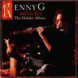 Kenny G - Miracles: The Holiday Album