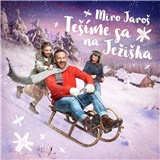 Miro Jaroš - Tešíme sa na Ježiška
