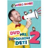 Miro Jaroš - DVD pre (Ne)poslušné Deti 2