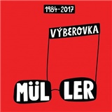 Richard Müller - Výberovka 1984-2017 (2CD)