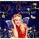 Víla Ella - Víla Ella a čarovný svet