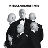 Pitbull - Greatest Hits