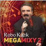 Robo Kazík - Megamixy 2