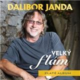 Dalibor Janda - Velký flám (Zlaté album)