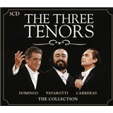 José Carreras, Luciano Pavarotti, Plácido Domingo - The Three Tenors Collection