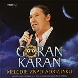 Goran Karan - Melodie Znad Adriatyku