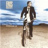 Eros Ramazzotti - Dove c´é musica