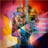 P!nk - Hurts 2be human