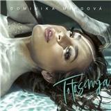 Dominika Mirgová - Toto som ja