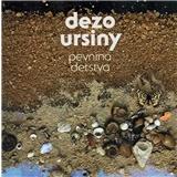 Dežo Ursiny - Pevnina detstva (Vinyl)