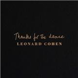 Leonard Cohen - Thanks for the Dance (Vinyl)