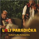 Ľudová hudba Štefana Cínu - Loli paradička
