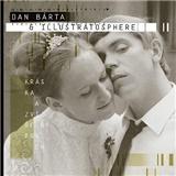 Dan Bárta & Illustratosphere - Kráska a zvířený prach (2x Vinyl)