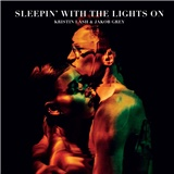 Kristin Lash & Jacob Grey - Sleepin? With the Lights On (Vinyl)