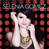 Selena Gomez & the Scene - Kiss & Tell