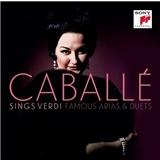 Montserrat Caballé - Montserrat Caballe Sings Verdi: Famous Arias & Duets
